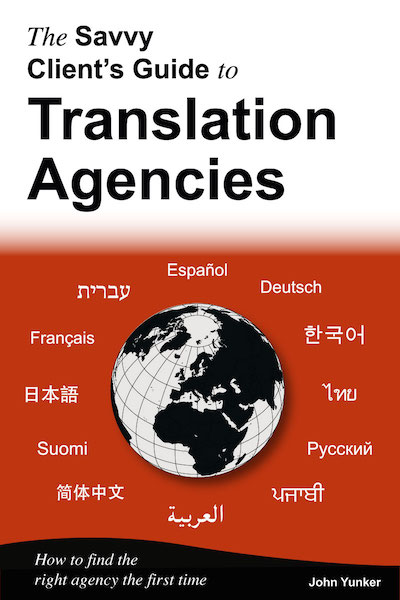 The Savvy Client's Guide to Translation Agencies